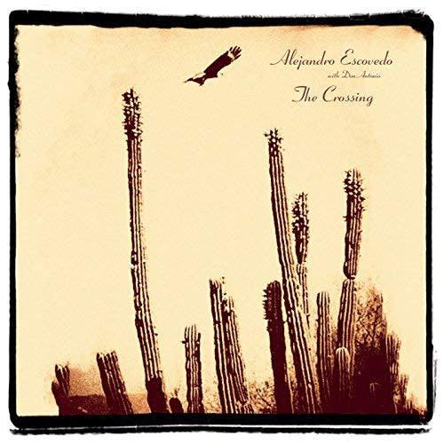 Rock/Pop Alejandro Escovedo with Don Antonio - The Crossing