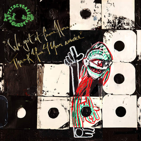Hip Hop/Rap A Tribe Called Quest - We Got It From Here... Thank You 4 Your Service