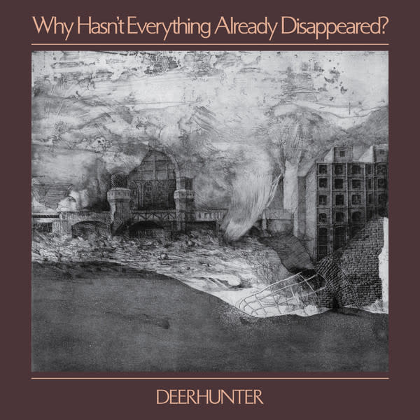 Rock/Pop Deerhunter - Why Hasn't Everything Already Disappeared (Grey Vinyl)