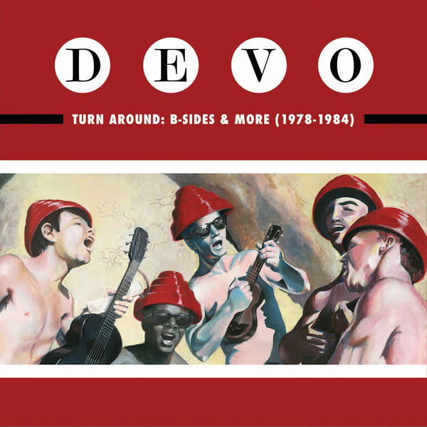 Rock/Pop Devo - Turn Around: B-Sides & More (1978-1984)