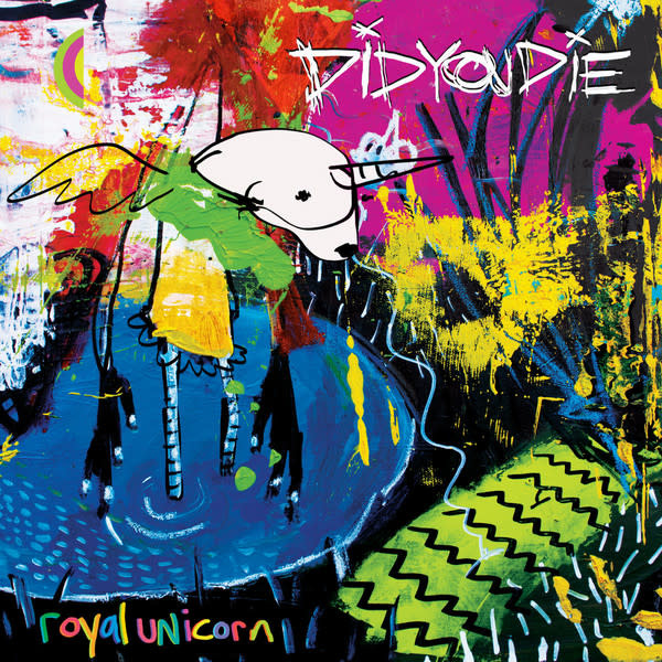 Rock/Pop Did You Die - Royal Unicorn