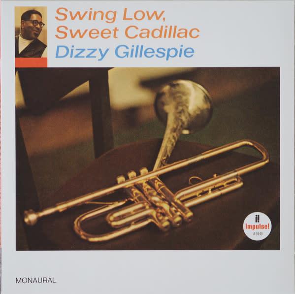 Jazz Dizzy Gillespie - Swing Low, Sweet Cadillac (Mono)