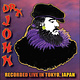 Rock/Pop Dr. John - Recorded Live In Tokyo, Japan