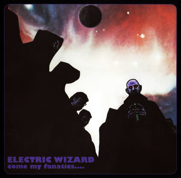 Metal Electric Wizard - Come My Fanatics...