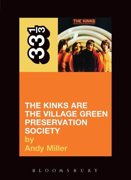 33 1/3 Series 33 1/3 - #004 - The Kinks' The Kinks Are The Village Green Preservation Society - Andy Miller