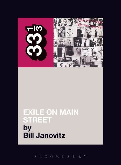 33 1/3 Series 33 1/3 - #018 - The Rolling Stones' Exile On Main Street - Bill Janovitz