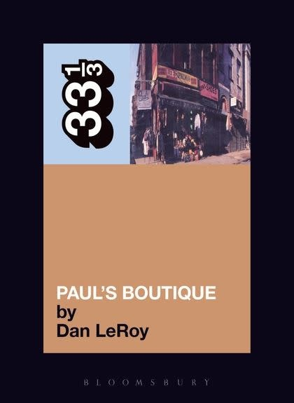 33 1/3 Series 33 1/3 - #030 - The Beastie Boys' Paul's Boutique - Dan LeRoy