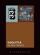 33 1/3 Series 33 1/3 - #031 - The Pixies' Doolittle - Ben Sisario
