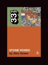 33 1/3 Series 33 1/3 - #033 - The Stone Roses' S/T - Alex Green