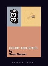 33 1/3 Series 33 1/3 - #040 - Joni Mitchell's Court And Spark - Sean Nelson