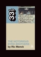 33 1/3 Series 33 1/3 - #043 - The Byrds' The Notorious Byrd Brothers - Ric Menck