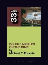33 1/3 Series 33 1/3 - #045 - Minutemen's Double Nickels On The Dime - Michael T. Fournier