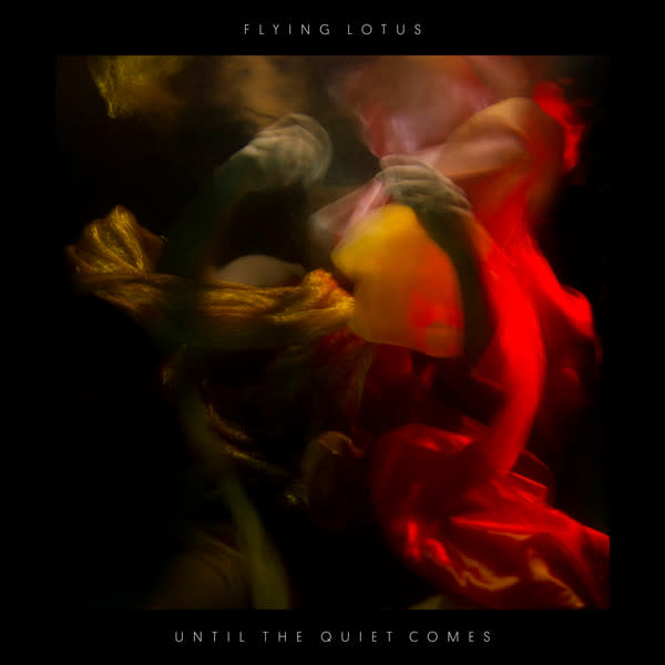 Electronic Flying Lotus - Until The Quiet Comes