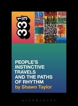 33 1/3 Series 33 1/3 - #047 - A Tribe Called Quest's People's Instinctive Travels And The Paths Of Rhythm - Shawn Taylor