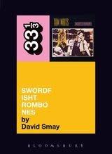 33 1/3 Series 33 1/3 - #053 - Tom Waits' Swordfishtrombones - David Smay