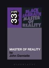 33 1/3 Series 33 1/3 - #056 - Black Sabbath's Master Of Reality - John Darnielle