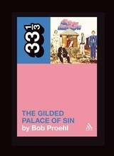 33 1/3 Series 33 1/3 - #061 - The Flying Burrito Brothers' The Gilded Palace Of Sin - Bob Proehl