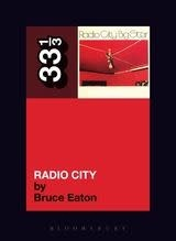 33 1/3 Series 33 1/3 - #065 - Big Star's Radio City - Bruce Eaton