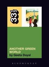 33 1/3 Series 33 1/3 - #067 - Brian Eno's Another Green World - Geeta Dayal