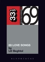 33 1/3 Series 33 1/3 - #069 - The Magnetic Fields' 69 Love Songs - LD Beghtol
