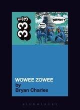 33 1/3 Series 33 1/3 - #072 - Pavement's Wowee Zowee - Bryan Charles