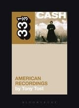 33 1/3 Series 33 1/3 - #080 - Johnny Cash's American Recordings - Tony Tost