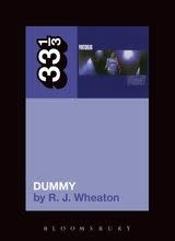 33 1/3 Series 33 1/3 - #085 - Portishead's Dummy - R.J. Wheaton