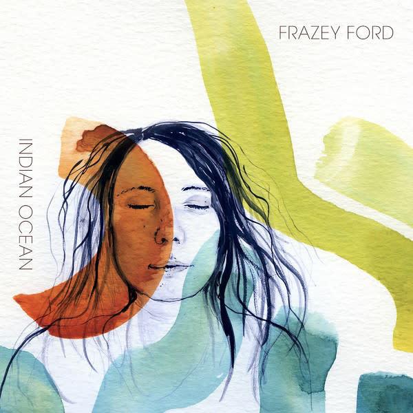 Rock/Pop Frazey Ford - Indian Ocean