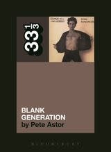 33 1/3 Series 33 1/3 - #092 - Richard Hell & The Voidoids' Blank Generation - Pete Astor