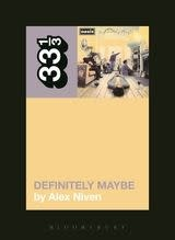 33 1/3 Series 33 1/3 - #095 - Oasis' Definitely Maybe - Alex Niven