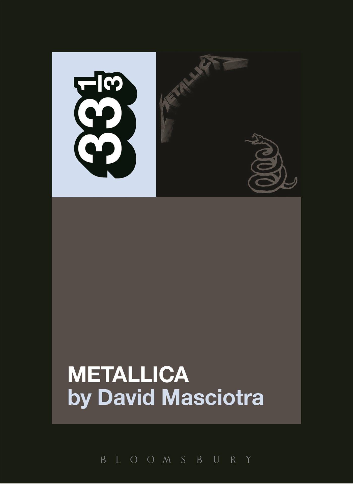 """33 1/3 Series 33 1/3 - #108 - Metallica's """"The Black Album"""" - David Masciotra"""