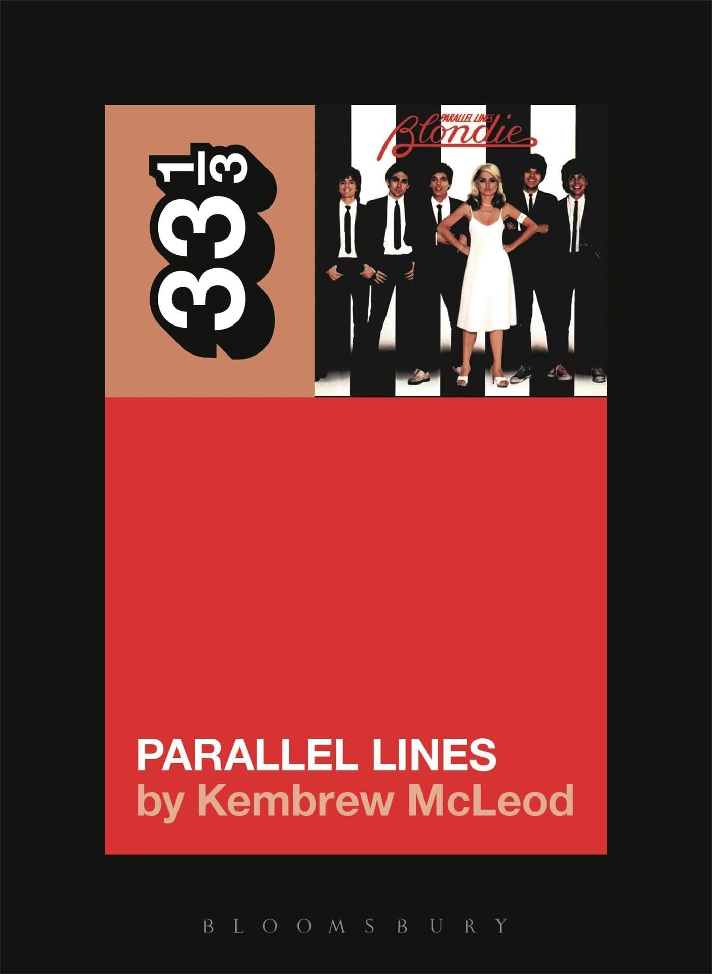 33 1/3 Series 33 1/3 - #111 - Blondie's Parallel Lines - Kembrew McLeod
