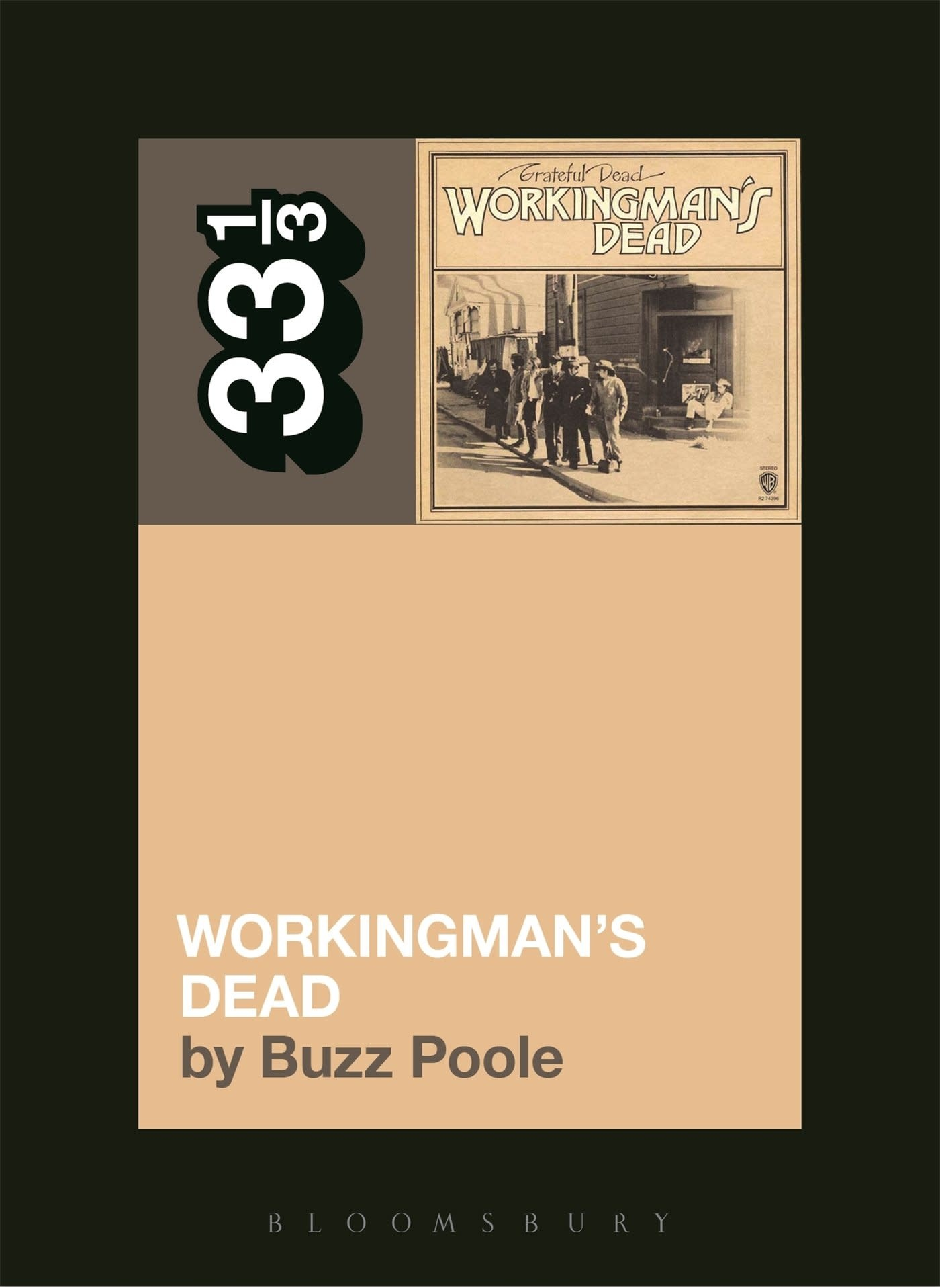 33 1/3 Series 33 1/3 - #112 - Grateful Dead's Workingman's Dead - Buzz Poole