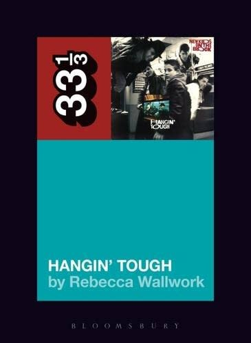 33 1/3 Series 33 1/3 - #113 - New Kids On The Block's Hangin' Tough - Rebecca Wallwork