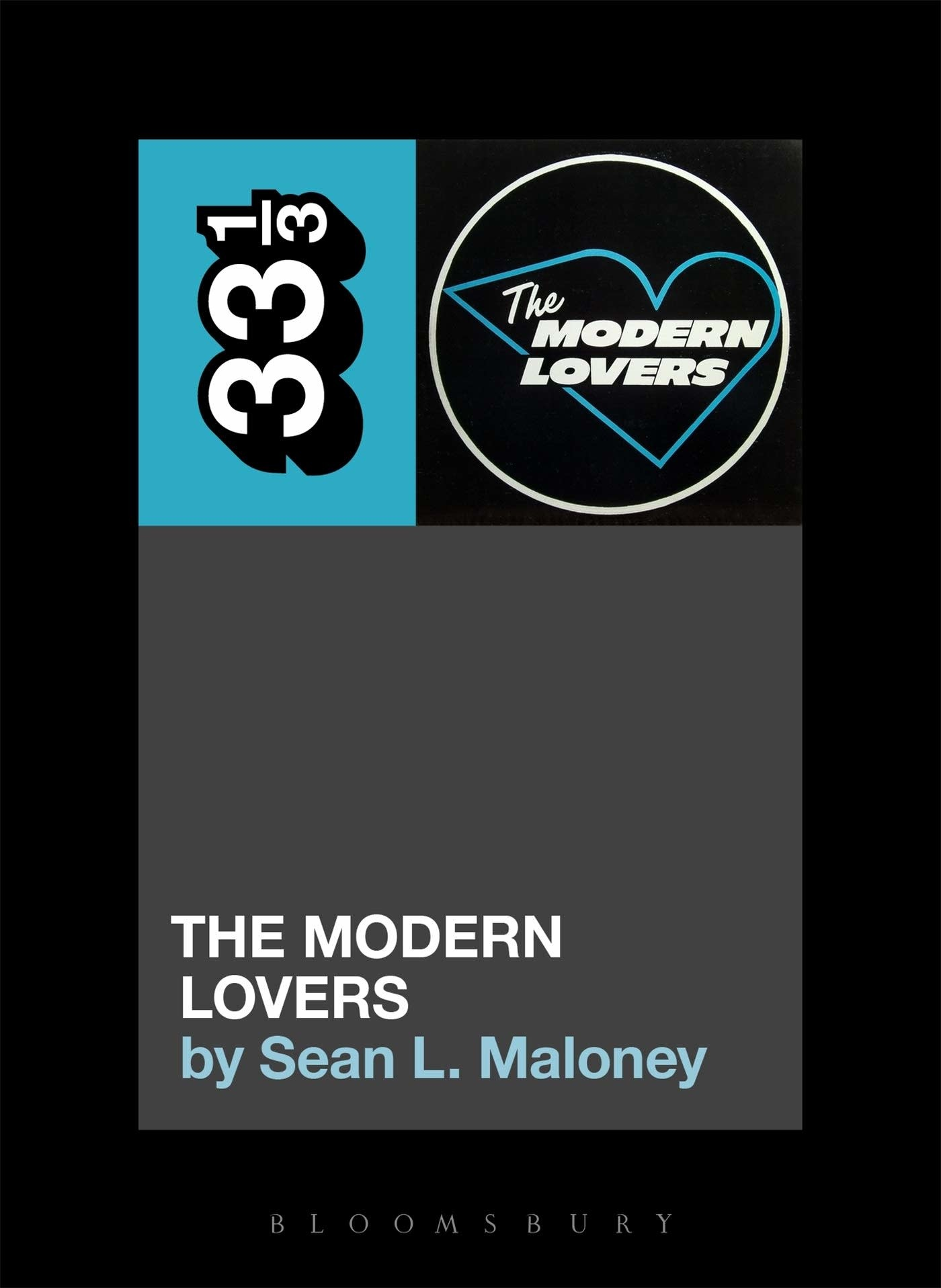 33 1/3 Series 33 1/3 - #119 - The Modern Lovers' S/T - Sean L. Maloney