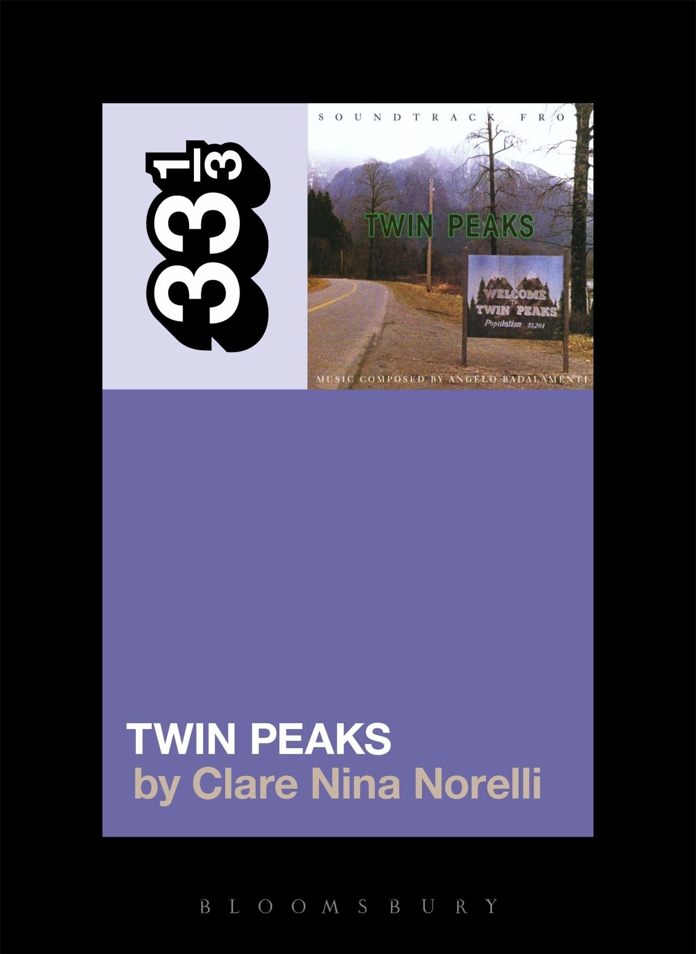 33 1/3 Series 33 1/3 - #120 - Soundtrack From Twin Peaks - Clare Nina Norelli