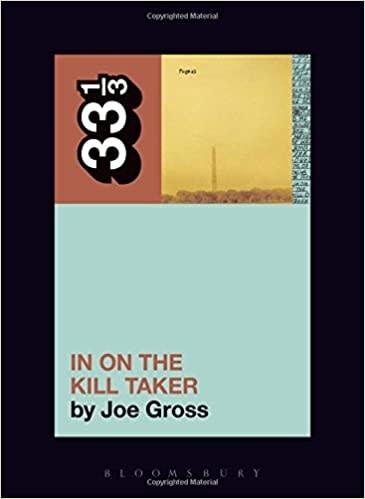 33 1/3 Series 33 1/3 - #129 - Fugazi's In On The Kill Taker - Joe Gross