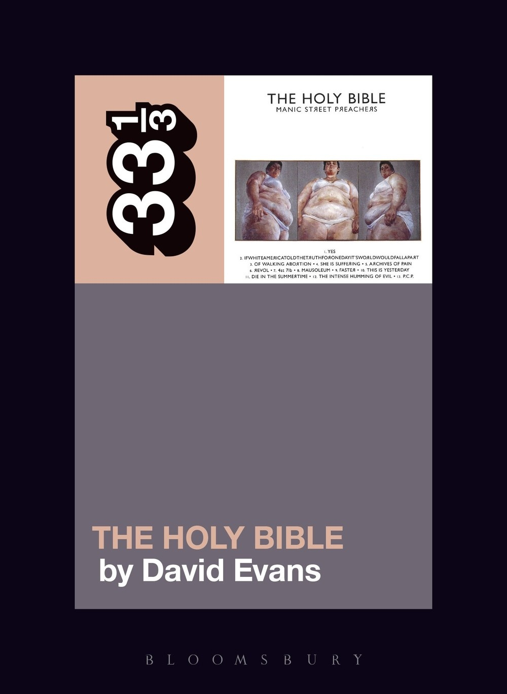 33 1/3 Series 33 1/3 - #137 - Manic Street Preachers' The Holy Bible - David Evans