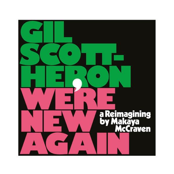 Jazz Gil Scott-Heron - We're New Again, a Reimagining by Makaya McCraven
