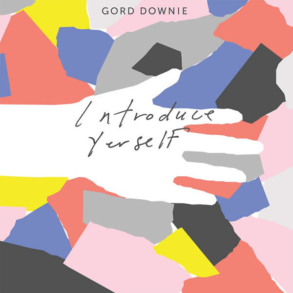 Rock/Pop Gord Downie - Introduce Yourself