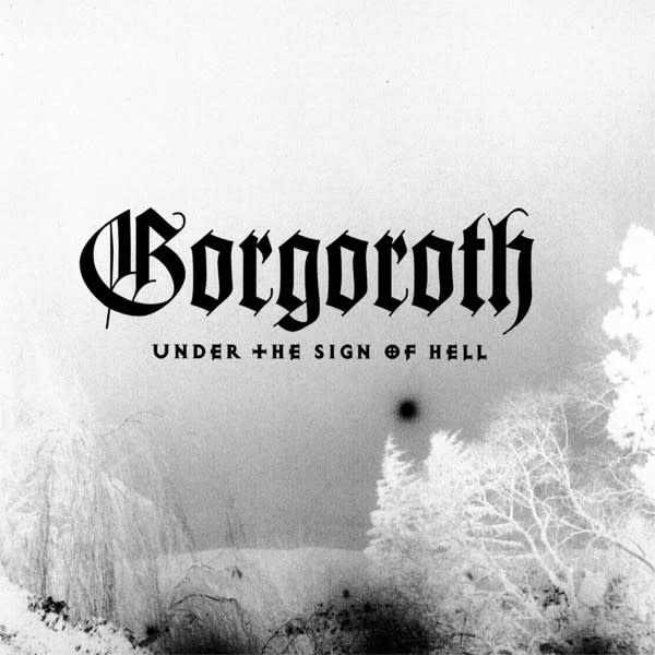 Metal Gorgoroth - Under The Sign Of Hell (Silver Vinyl)