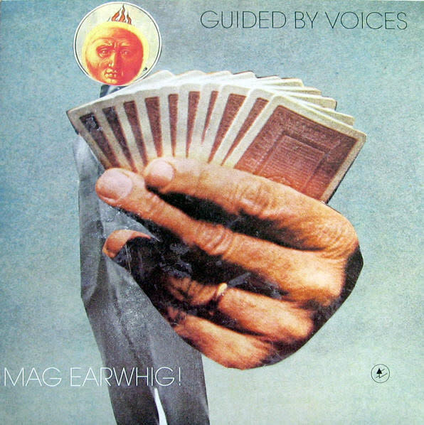 Rock/Pop Guided By Voices - Mag Earwhig!