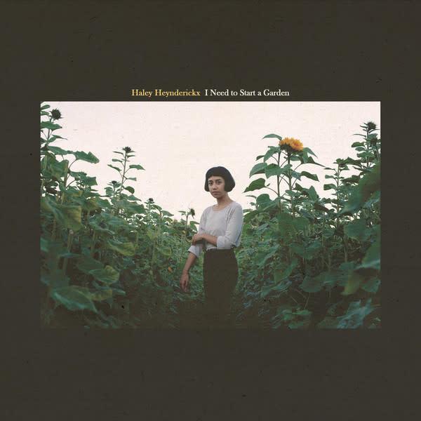 Rock/Pop Haley Heynderickx - I Need To Start A Garden