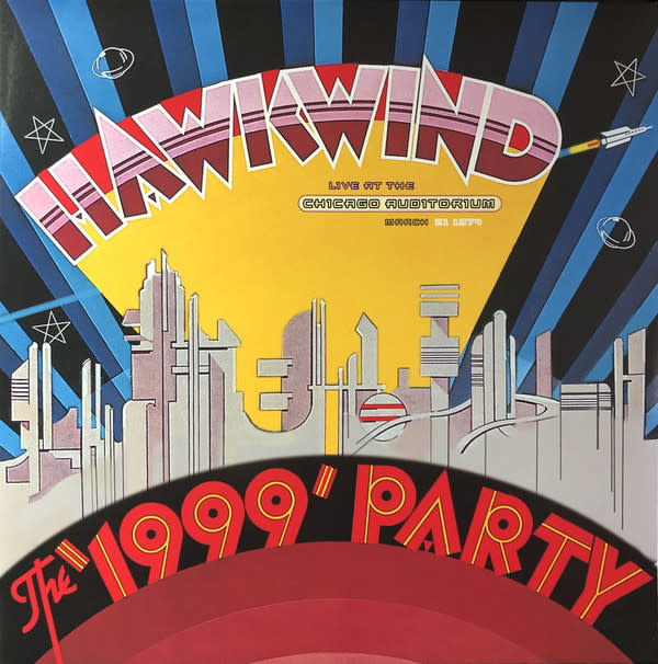 Rock/Pop Hawkwind - The 1999 Party Live At The Chicago Auditorium March 21 1974