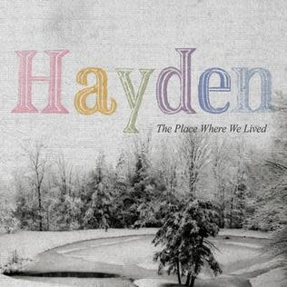 Rock/Pop Hayden - The Place Where We Lived