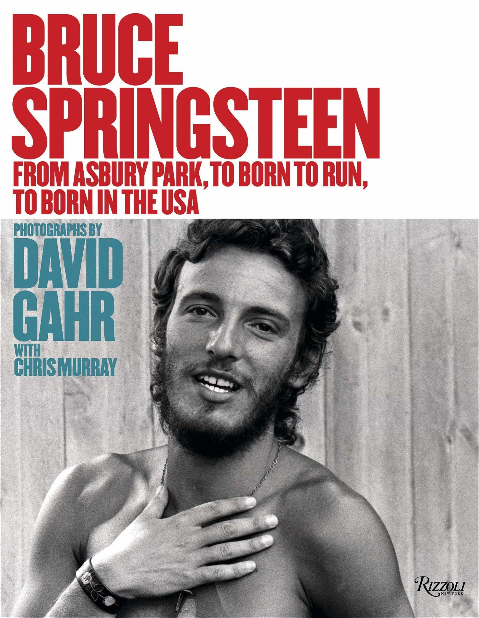 Art / Photography Bruce Springsteen: From Asbury... - Photographs By David Gahr