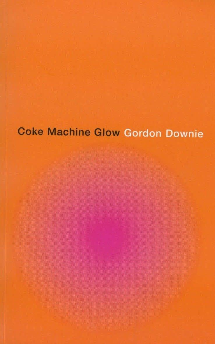 Poetry & Lyrics Coke Machine Glow - Gordon Downie