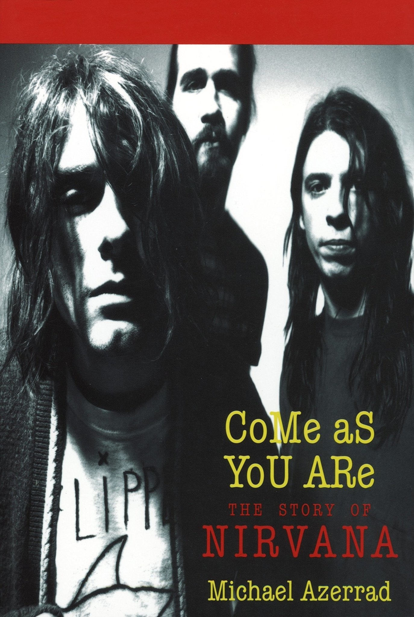 Biographies & Memoirs Come As You Are: The Story Of Nirvana - Michael Azerrad