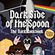 Gift Dark Side Of The Spoon: The Rock Cookbook