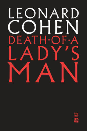 Poetry & Lyrics Death Of A Ladies Man - Leonard Cohen